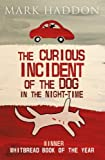The Curious Incident of the Dog In the Night-time by Mark Haddon (2014-02-13) - Red Fox - 13/02/2014