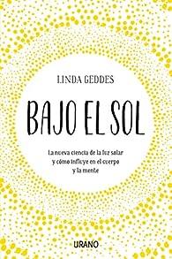 Bajo el sol par Linda Geddes