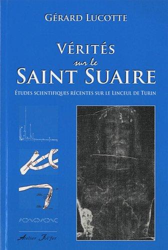 Vrits sur le Saint Suaire