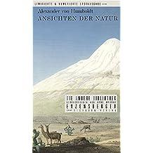 Ansichten der Natur: Mit sechs farbigen Tafeln nach Aquatinta-Radierungen aus dem Atlas Vues des Cordilliéres von Humboldt und A. Bonpland. Paris 1810