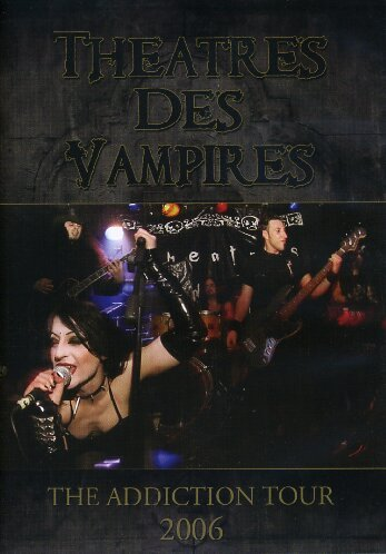 Theatres Des Vampires - The Addiction Tour 2006