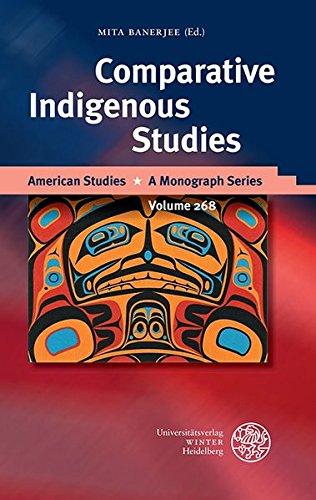 Comparative Indigenous Studies (American Studies, Band 268)