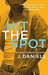 Hit the Spot (Dirty Deeds Book 2)