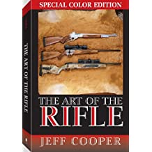 Art of the  Rifle: Special Colour Edition: Special Color Edition