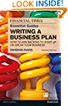 The FT Essential Guide to Writing a B...