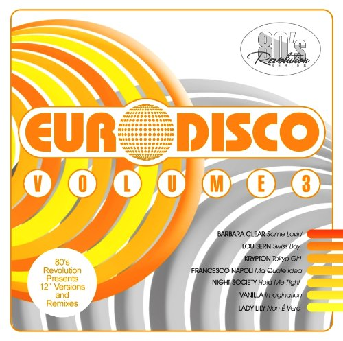 Various: 80's Revolution Euro Disco Vol 3 (Audio CD)