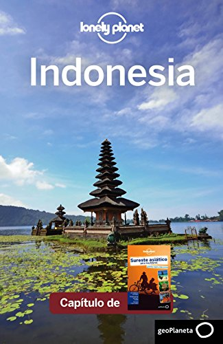 Sureste asiático para mochileros 4_4. Indonesia (Lonely Planet-Guías de país)