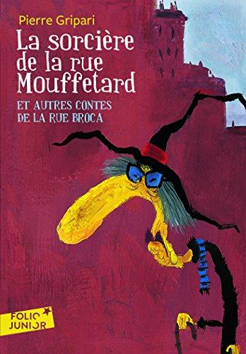 La sorcière de la rue Mouffetard et autres contes de la rue Broca par Pierre Gripari