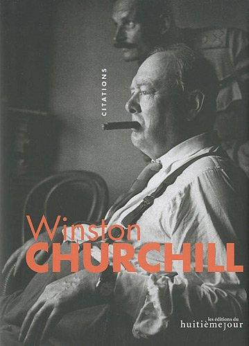 Winston Churchill : Citations par Georges Touzenis