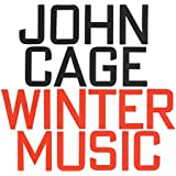 John Cage: Winter Music