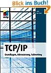 TCP/IP: Grundlagen, Adressierung, Sub...