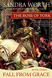 The Rose of York: Fall from Grace (English Edition)