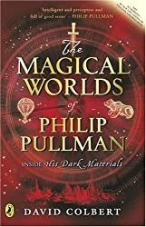 The Magical Worlds of Philip Pullman by David Colbert (2006-09-07)