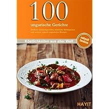 100 ungarische Gerichte (German Edition)