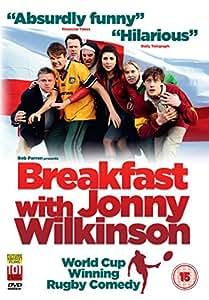 Breakfast with Jonny Wilkinson [DVD]