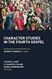 #8: Character Studies in the Fourth Gospel: Narrative Approaches to Seventy Figures in John