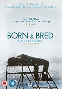 Born And Bred [2007] [DVD]