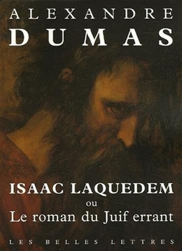 Isaac Laquedem: Ou Le roman du Juif errant