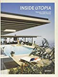 Inside Utopia - Visionary Interiors and Futuristic Homes
