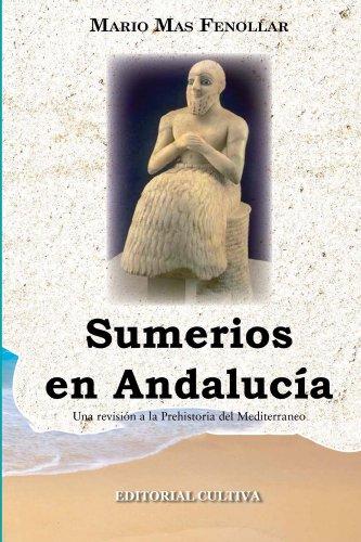 Sumerios en Andalucía por Mario Mas Fenollar