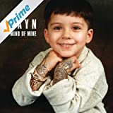 Mind Of Mine (Deluxe Edition) [Explicit]