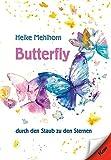 Butterfly - durch den Staub zu den Sternen: Gedichte