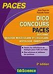 Dico Concours PACES - Biochimie, biol...