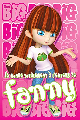 Couverture du livre Le monde totalement à l'envers de Fanny 1