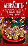 Weihnachten: KULINARISCHE INSPIRATIONEN FÜR DIE SCHÖNSTE ZEIT DES JAHRES