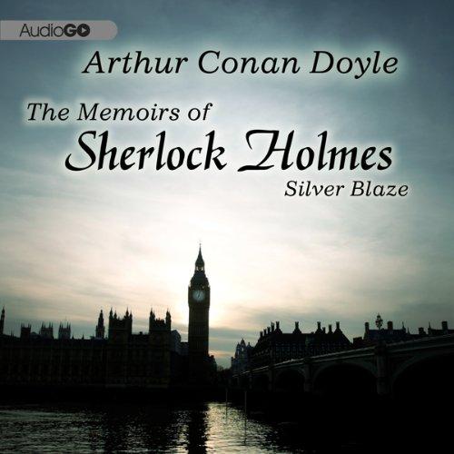 Sherlock Holmes: Silver Blaze  Audiolibri