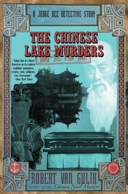 By Gulik, Robert Hans Van ( Author ) [ The Chinese Lake Murders: A Judge Dee Detective Story By Dec-2013 Paperback