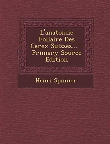 lanatomie-foliaire-des-carex-suisses-primary-source-edition