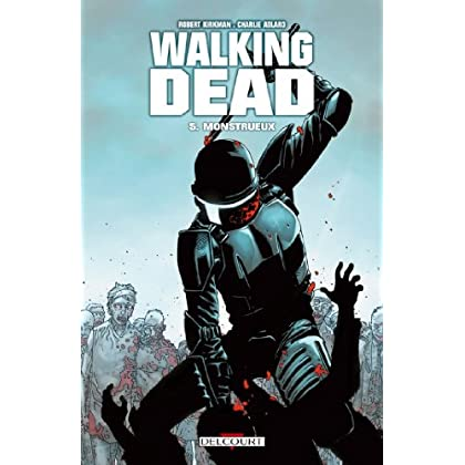 Walking Dead T05 : Monstrueux