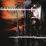 Songtexte von C-Drone-Defect - Neural Dysorder Syndrome