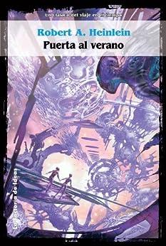 Puerta al verano (Solaris ficción) de [Heinlein, Robert A]
