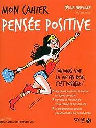 Mon cahier Pensée positive