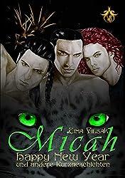 Happy New Year: und andere Kurzgeschichten (Micah 7)