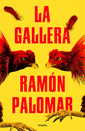 La gallera de Ramón Palomar