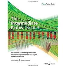 The Intermediate Pianist Book 3 [Piano Trainer] (PianoTrainer Series)