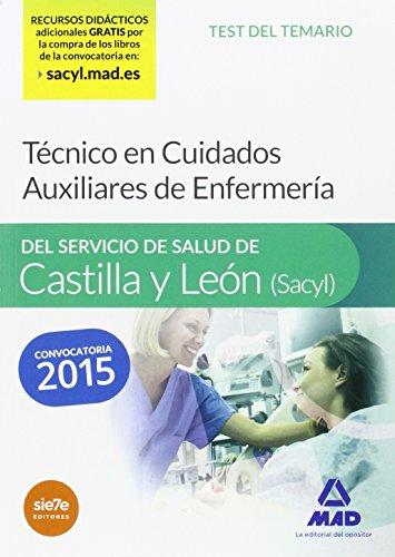 Técnico en Cuidados Auxiliares de Enfermería del Servicio de Salud de Castilla y León (SACYL).Test