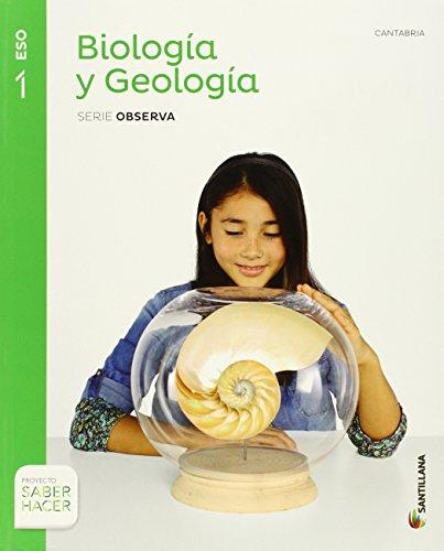 BIOLOGIA Y GEOLOGIA CANTABRIA SERIE OBSERVA 1 ESO SABER HACER - 9788468033556