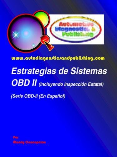 Estrategias de Sistemas OBD-2 (Serie Automotriz de OBD-2 nº 1) por Mandy Concepcion