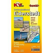 Eiderstedt Nordseehalbinsel - St. Peter Ording, Tönning, Garding: 1:15.000 Detailkarten der Orte mit Freizeitkarte 1:30.000 inkl. aller Radrouten ... / http://www.kv-plan.de/reihen.html)