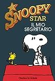 Il mio segretario. Snoopy stars (Italian Edition)