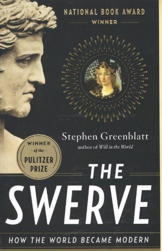 The Swerve: How the World Became Modern por Stephen Greenblatt