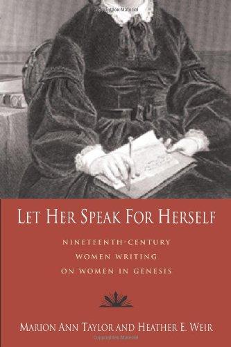 let-her-speak-for-herself-nineteenth-century-women-writing-on-women-in-genesis