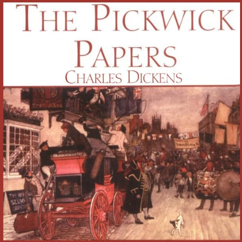 The Pickwick Papers  Audiolibri