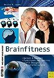 Brainfitness: Denken und Bewegen