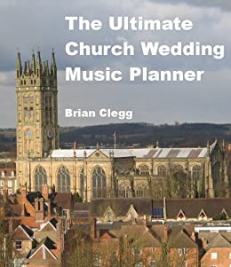 The Ultimate Church Wedding Music Planner by [Clegg, Brian]