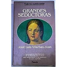 Grandes seductoras (mujeres apasionadas)